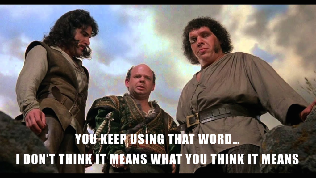 Inigo Montoya thoughts on using Innovation